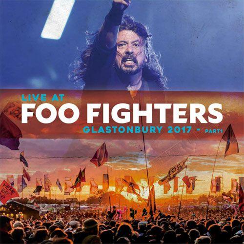 Foo Fighters Live At Glastonbury 2017 Part 1 - LP Importado  - Billbox Records
