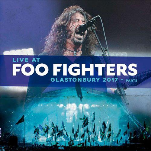Foo Fighters Live At Glastonbury 2017 Part 2- LP Importado  - Billbox Records