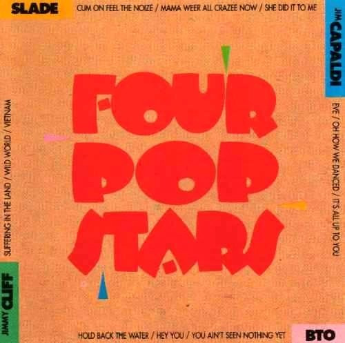 Four Pop Stars - Slade, Bto, J. Capaldi, Jimmy Cliff, Top - Cd Nacional  - Billbox Records