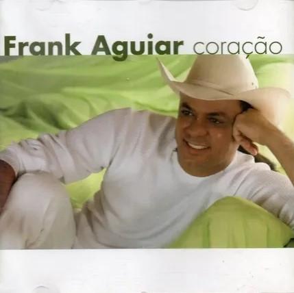 Frank Aguiar - Coração - Cd Nacional  - Billbox Records