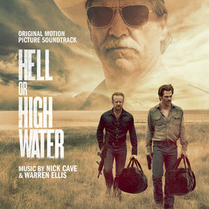 Hell Or High Water (Original Soundtrack) - CD  - Billbox Records
