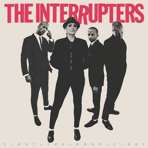 Interrupters - Fight the Good Fight - Cd Importado  - Billbox Records
