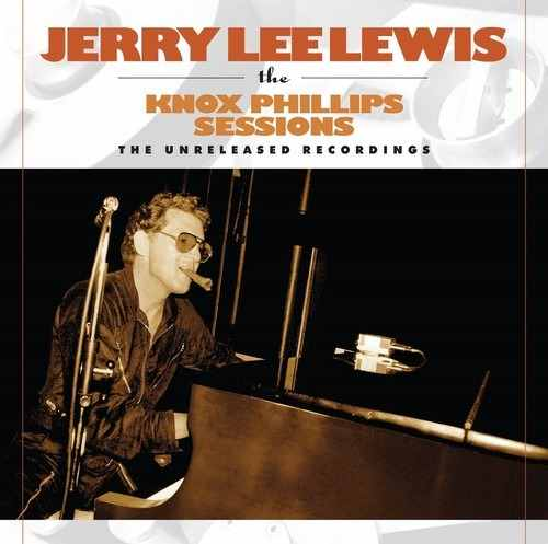 Jerry Lee Lewis- The Knox Phillips Sessions – The Unreleased Recordings - Lp Importado  - Billbox Records