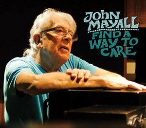 John Mayall - Find A Way To Care Cd  - Billbox Records