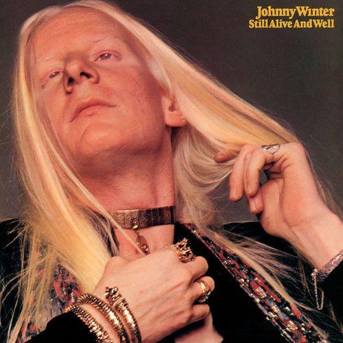Johnny Winter Still Alive and Well - Vinil 180 Gramas - Lp Importado  - Billbox Records
