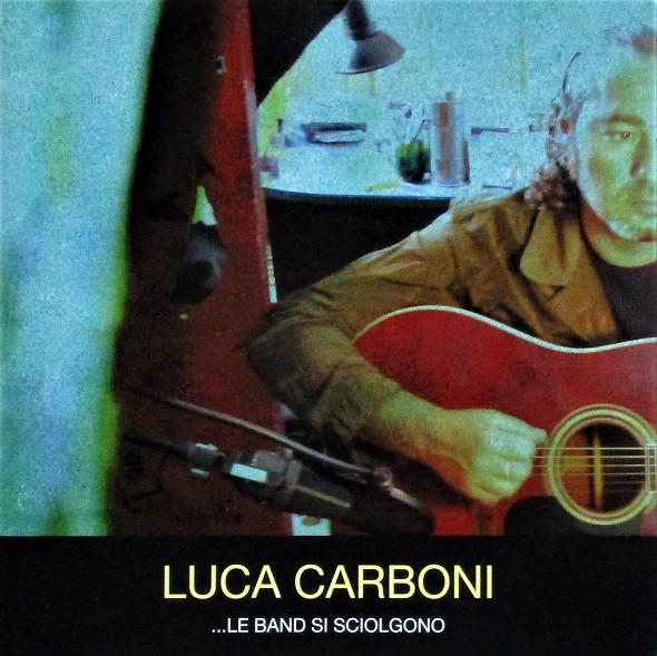 Luca Carboni - Le Band Si Sciolgono - Cd Importado  - Billbox Records
