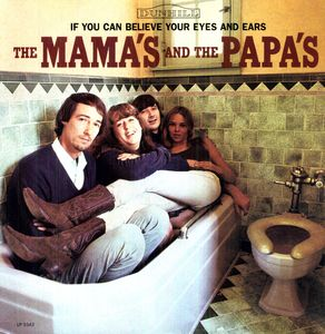 Mamas And The Papas - If You Can Believe Your Eyes  - Billbox Records