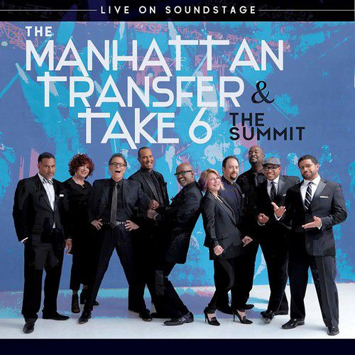 Manhattan Transfer & Take 6 - Summit - Live on Soundstage - Cd+Blu Ray Importado  - Billbox Records