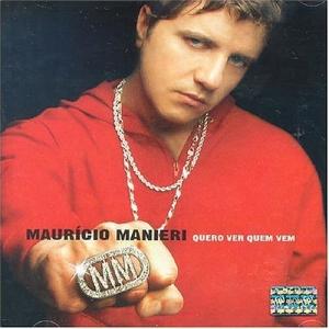 Mauricio Manieri - Quero Ver Quem Vem - Cd Nacional  - Billbox Records