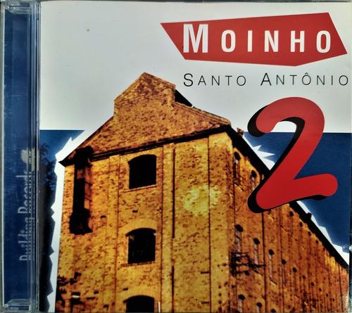 Moinho Santo Antonio 2 - Cd Nacional  - Billbox Records