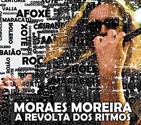 Moraes Moreira - A Revolta dos Ritmos  - Cd Nacional  - Billbox Records