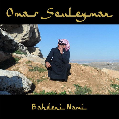 Omar Souleyman -  Bahdeni Nami - Cd Importado  - Billbox Records
