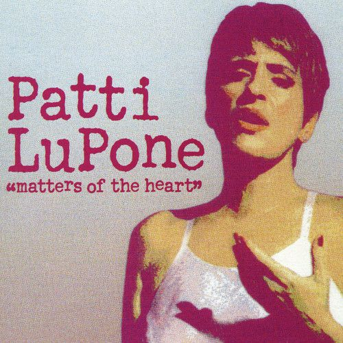 Patti Lupone - Matters Of The Heart Cd  - Billbox Records