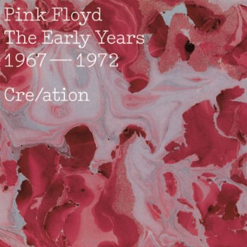 Pink Floyd - The Early Years 1967 – 1972 Creation  - Billbox Records