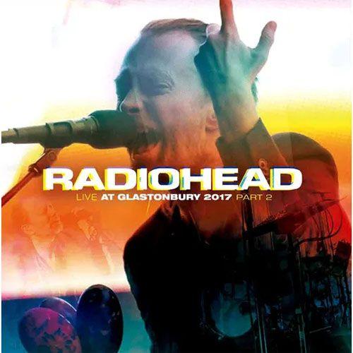 Radiohead Live At Glastonbury 2017 Part II - LP Importado  - Billbox Records