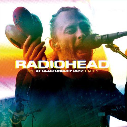 Radiohead Live At Glatonbury 2017 Part I - LP Importado  - Billbox Records