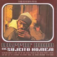 Rappin Hood Em Sujeito Homem - Cd Nacional  - Billbox Records