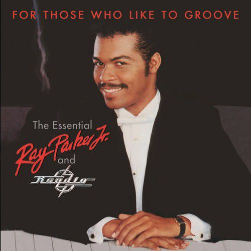 Ray Parker Jr - For Those Who Like To Groove: Essential Ray Parker - Cd Duplo Importado  - Billbox Records