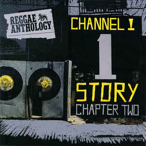 Reggae Anthology - The Channel One Story- 2 Cds Nacionais  - Billbox Records