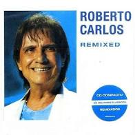 Roberto Carlos Remixed - Cd Nacional  - Billbox Records