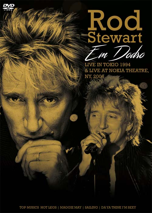 ROD STEWART EM DOBRO - LIVE IN TOKYO 1994 - LIVE AT NOKIA THEATRE NY 2006 - DVD NACIONAL  - Billbox Records