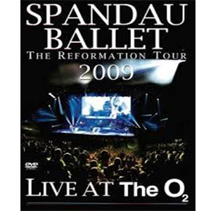 Spandau Ballet - The Reformation Tour 2009 Live At The O2- Dvd   - Billbox Records