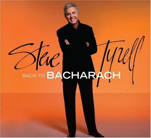 Steve Tyrell - Back To Bacharah  - Billbox Records