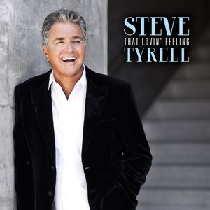 Steve Tyrell - That Lovin Feeling cd  - Billbox Records