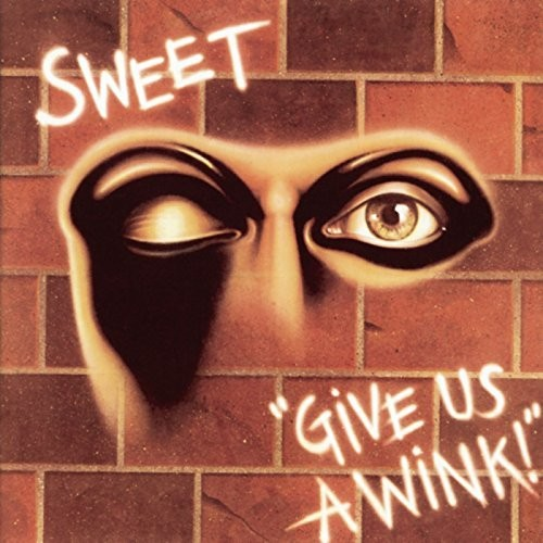 Sweet - Give Us A Wink - Extended Edition, United Kingdom - Import  - Billbox Records