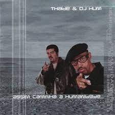 Thaíde & DJ Hum Assim Caminha a Humanidade - Cd Nacional  - Billbox Records