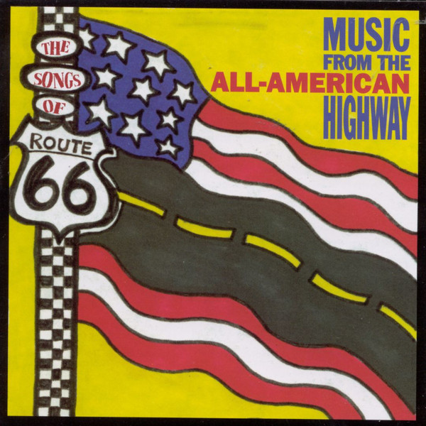 The Songs Of Route 66 - All American Highway - Cd Importado  - Billbox Records