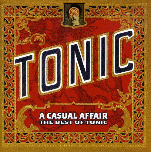 The Tonic - A Casual Affair: The Best Of Tonic - Cd Importado  - Billbox Records
