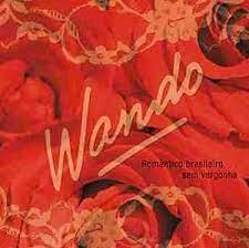 Wando - Romantico Brasileiro, Sem Vergonha - Cd Nacional  - Billbox Records
