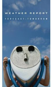 Weather Report 3 Cd + Dvd - Forecast Tomorrow  - Billbox Records