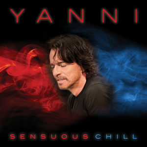 Yanni - Sensuous Chill - Cd  - Billbox Records