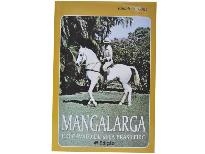 Mangalarga e o Cavalo de Sela Brasileiro ´Fausto Simões´