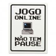 Placa de Aço Jogo Online Não Tem Pause