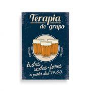Quadro Terapia de Grupo Chopp e Cerveja