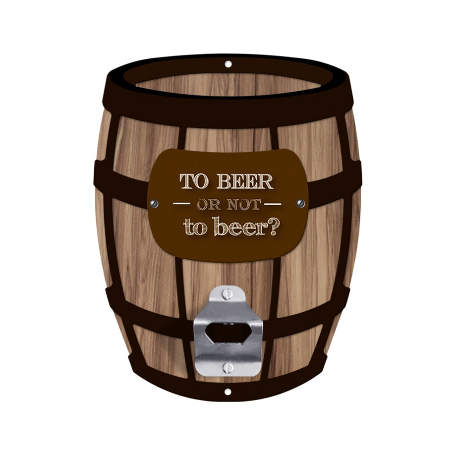 Abridor de Garrafa Parede Barril - To Beer or Not To Beer