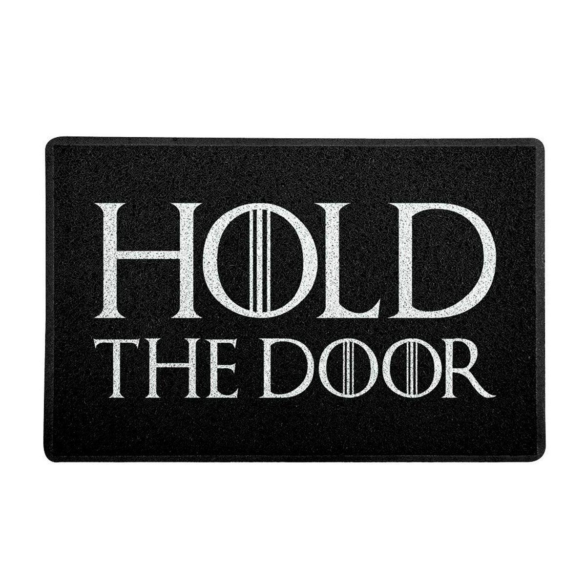 Capacho Decoração Geek 60x40cm Hold the Door - Game Of Thrones