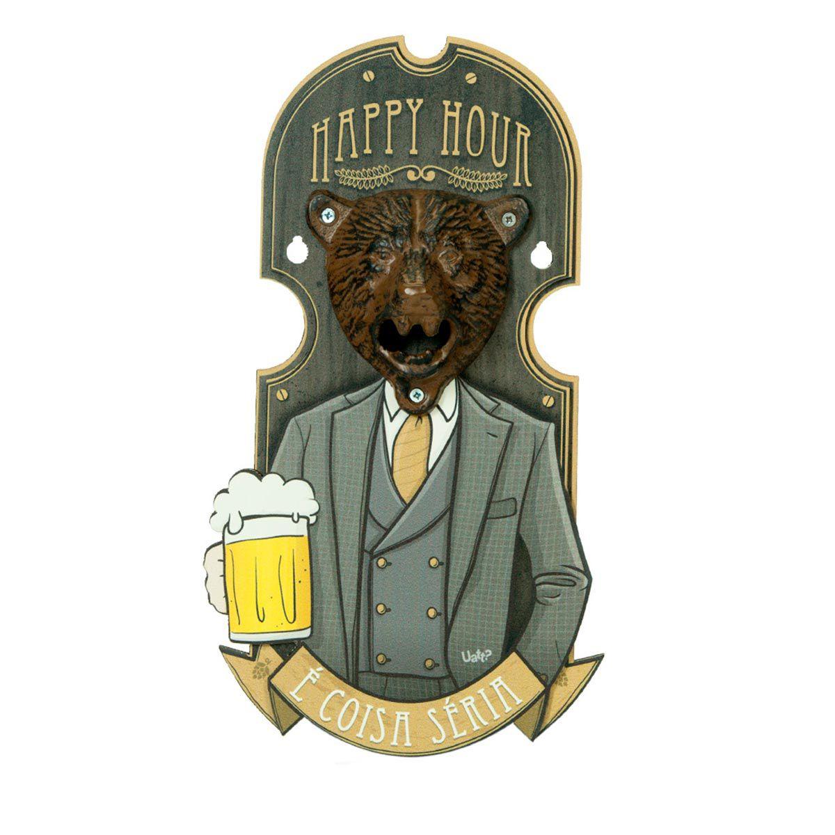 Quadro Abridor de Garrafas Urso Happy Hour É Coisa Séria