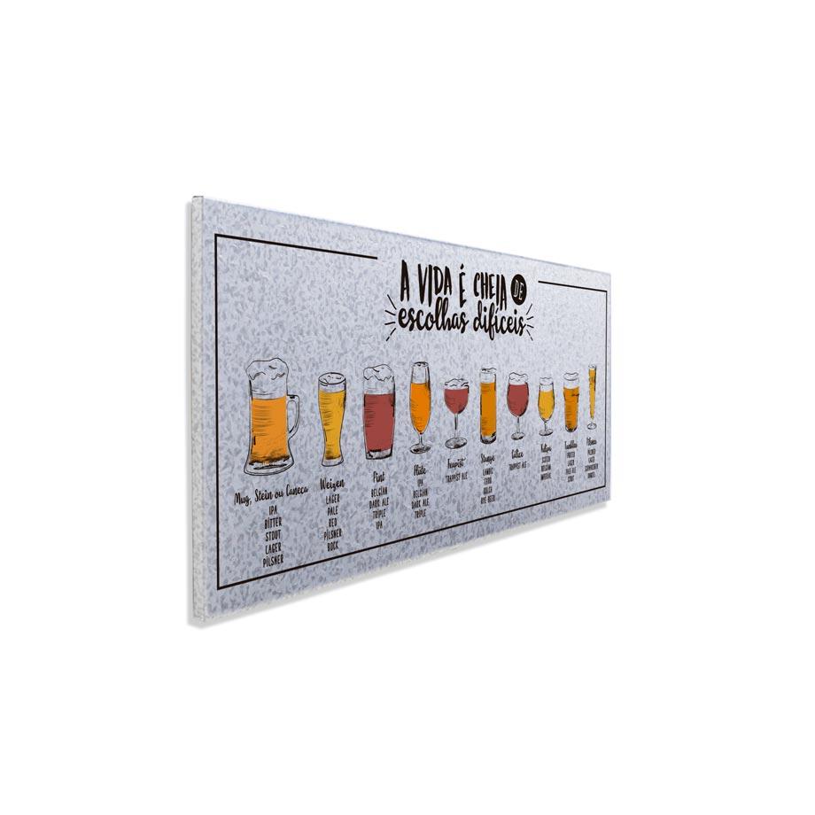 Quadro Cerveja Escolhas Difíceis