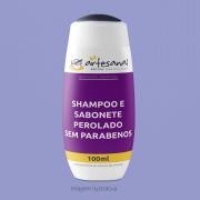 Shampoo e Sabonete Perolado sem Parabenos 100ml