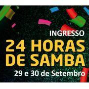 INGRESSOS - 24 HORAS DE SAMBA 2018