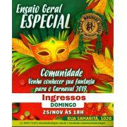 INGRESSOS - ENSAIO GERAL 25/11 - APRESENTAÇÃO DAS FANTASIAS