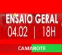 CAMAROTE - ENSAIO DE QUADRA -  04 - 02 - 2018