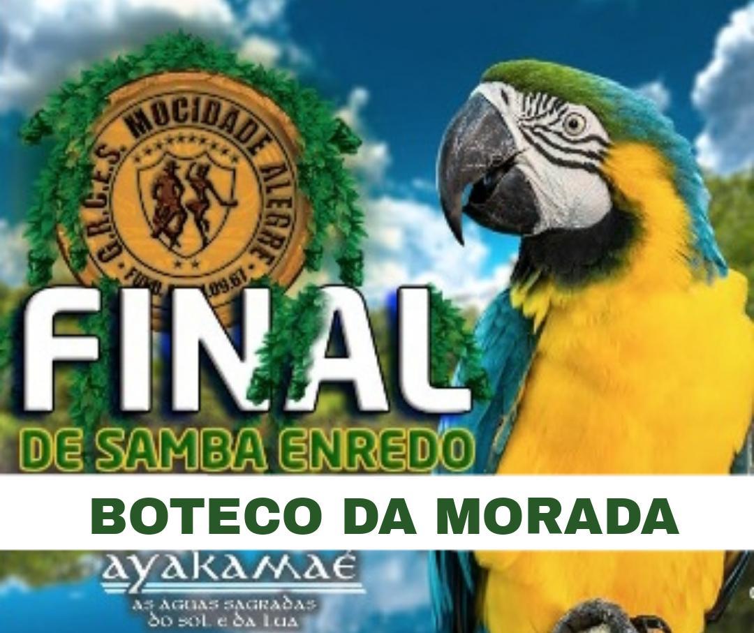 BOTECO -02/09/2018 -  FINAL DE SAMBA ENREDO   - Mocidade Alegre
