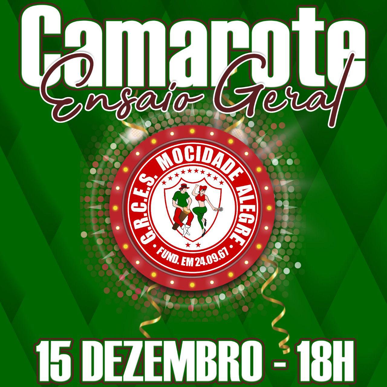 CAMAROTE - 15-12-2019 - ENSAIO GERAL  - Mocidade Alegre