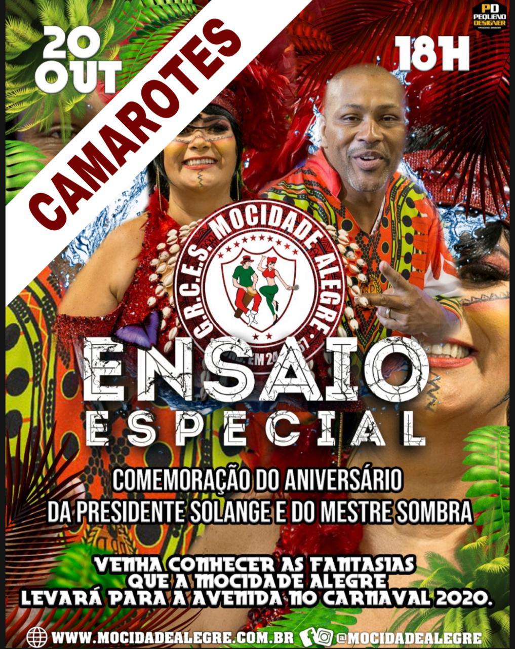 CAMAROTE - 20-10 - ENSAIO CARNAVAL 2020  - Mocidade Alegre