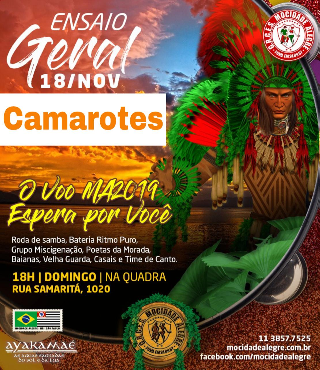 CAMAROTE ENSAIO GERAL 18/11  - Mocidade Alegre
